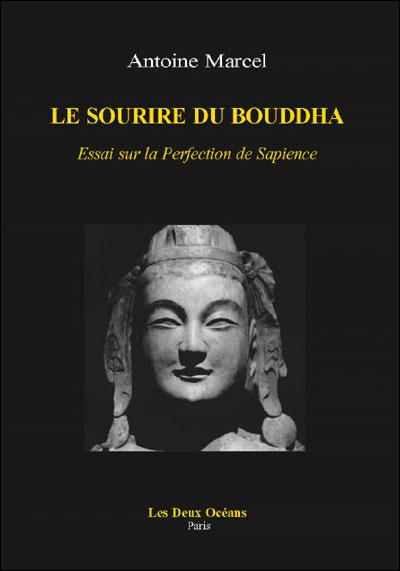 Le sourire de Bouddha : essai sur la perfection de Sapience