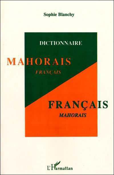 Dictionnaire mahorais-français français-mahorais