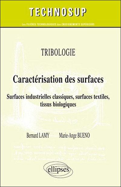 Tribologie : caractérisation des surfaces