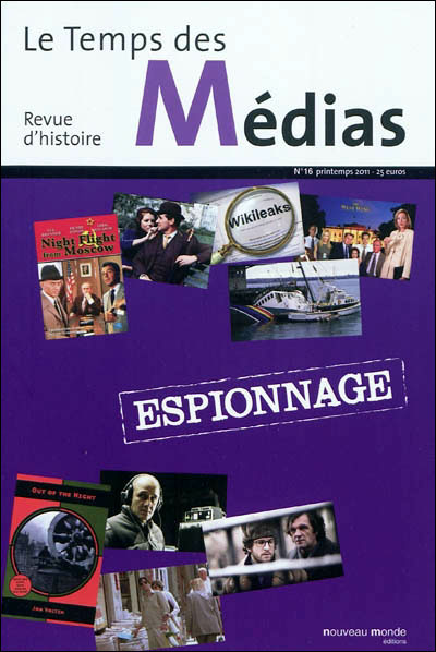 Revue temps des medias 16 espionnage