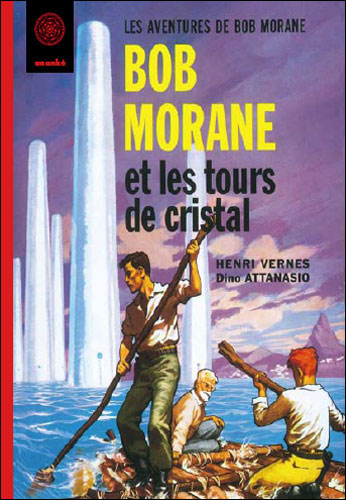 Bob Morane et les tours de cristal