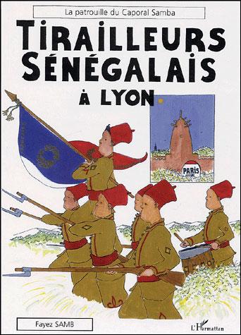 Tirailleurs sénégalais à Lyon, la patrouille du caporal Samba