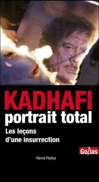 Kadhafi, portrait total