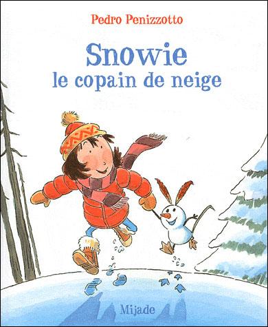 Snowie, le copain de neige