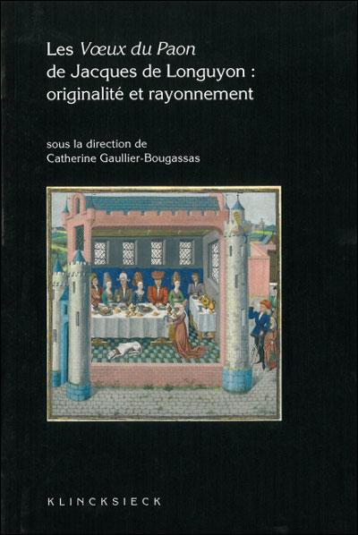 Les voeux du paon de Jacques de Longuyon