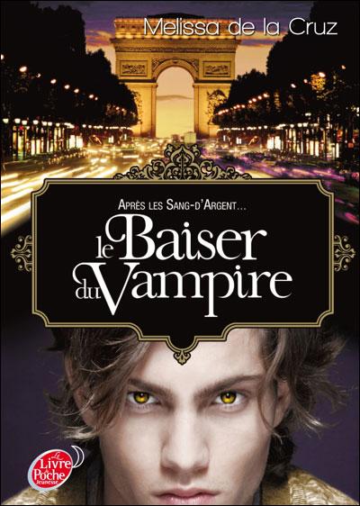 Les Vampires De Manhattan Tome 4 Les Vampires De Manhattan Le Baiser Du Vampire