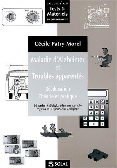 Maladie d'Alzheimer et troubles apparentés