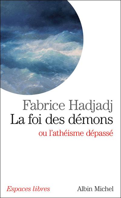 La foi des demons ou l'atheisme depasse