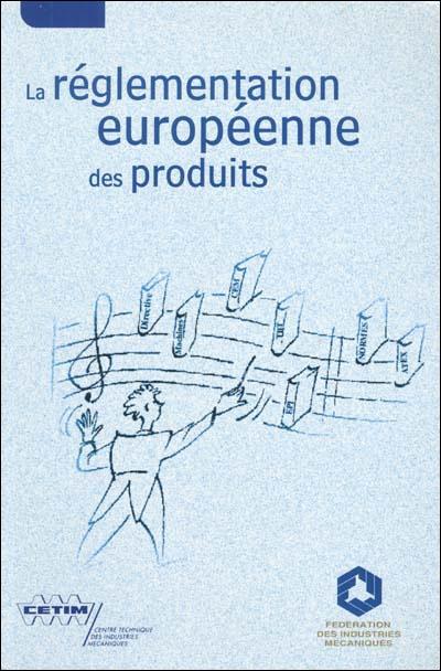 La reglementation europeenne d