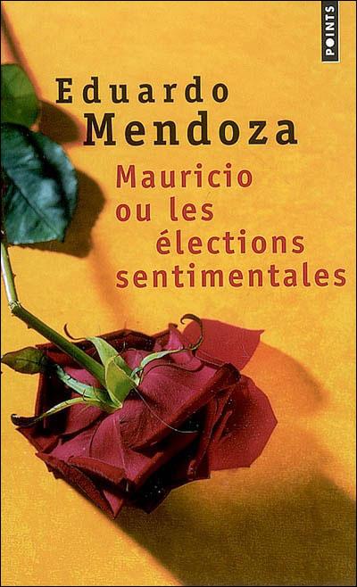 Mauricio ou les Elections sentimentales
