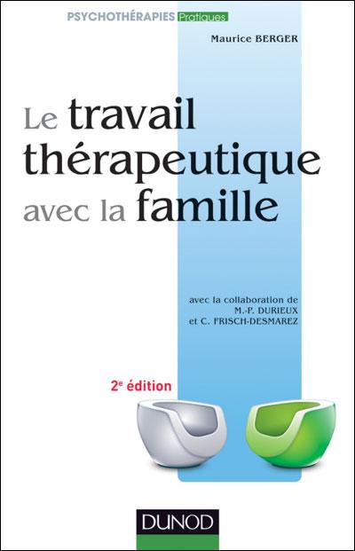 Le travail thérapeutique avec la famille - 2e ed.