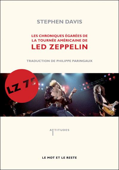 Lz-'75 - chroniques de la tournee americaine de led zep