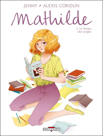 Mathilde T02 Le temps des songes