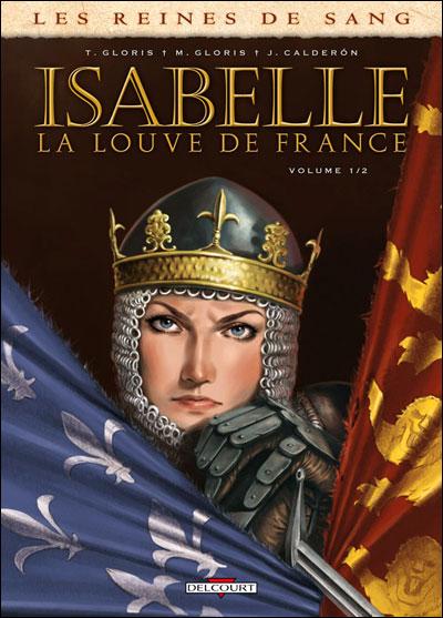 Reines de sang Isabelle la louve de F