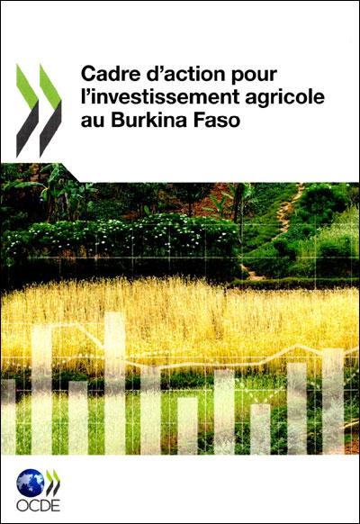 Cadre d'action pour l'investissement agricole au Burkina Faso