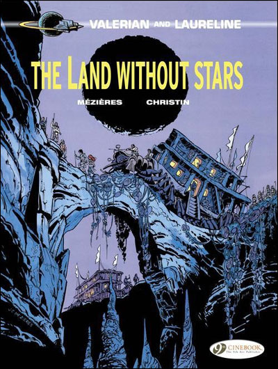 Valerian and Laureline - tome 3 The land without stars