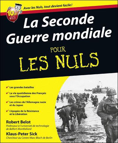 Pour les Nuls -  : La Seconde guerre mondiale Pour les nuls