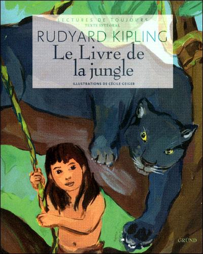 Le livre de la jungle -  : Le livre de la jungle