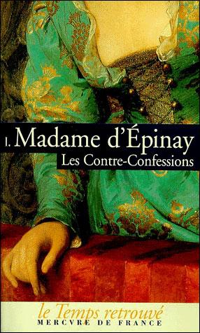 Les contre-confessions de madame d'Epinay