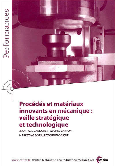 Procédés et matériaux innovants en mécanique