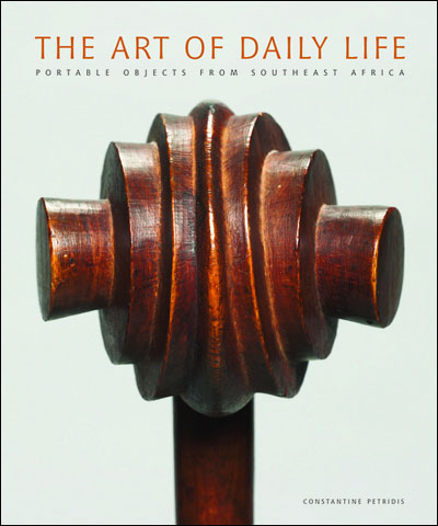 The art of daily life : portable objects from Southern Africa