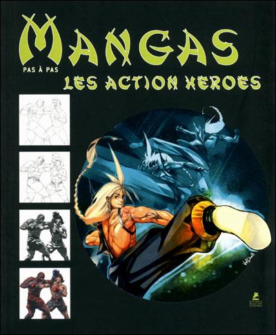 Les mangas action heroes, dessiner pas à pas