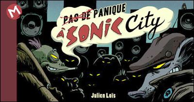 Pas de panique à Sonic City