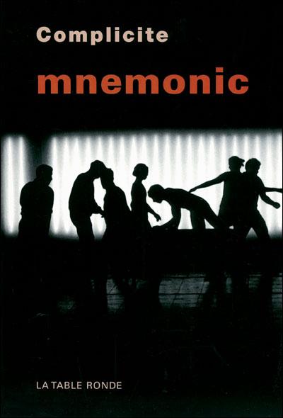 Mnemonic : théâtre de complicité