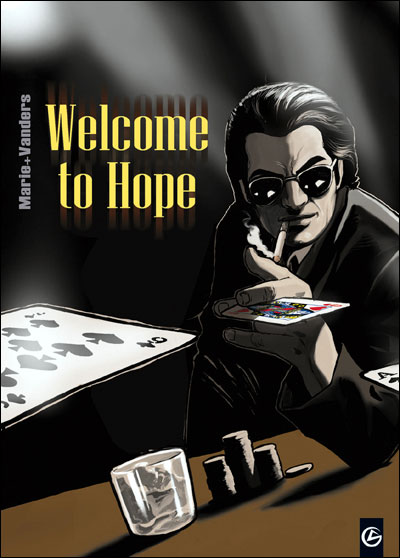 Welcome to Hope - intégrale et roman