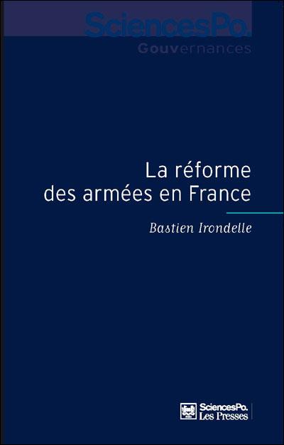 La réforme des armées en France sociologie de la décision