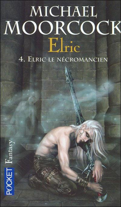 Elric - tome 4 Elric le nécromancien