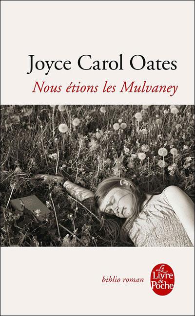 Nous étions les Mulvaney - Poche - Joyce Carol Oates - Achat Livre ...