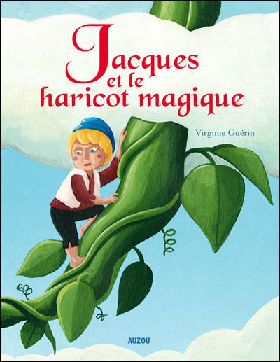 Jacques et le haricot magique (nouvelle edition)