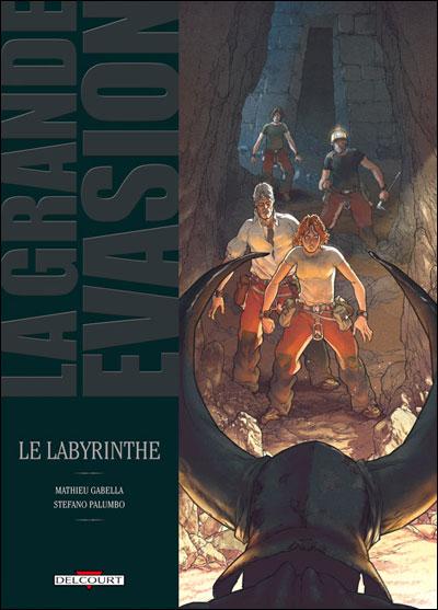 Grande évasion - Le labyrinthe