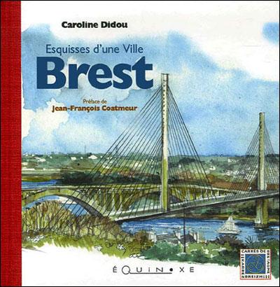 Brest, esquisses d'une ville