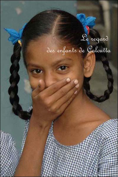 Le regard des enfants de Calcutta