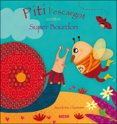 Pitit l'escargot contre super bourdon