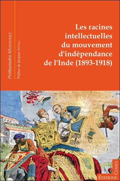 Les racines intellectuelles du mouvement d'indépendance de l'Inde