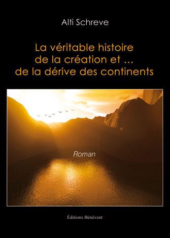 La véritable histoire de la création et de la dérive des continents