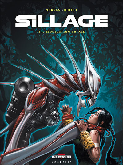 Sillage - Tome 14 : Sillage T14 Liquidation totale