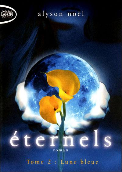 Eternels T02 Lune bleue