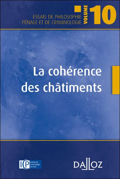La cohérence des châtiments. Vol.10 - 1ère édition