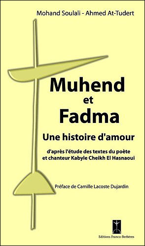 Muhend et Fadma, une histoire d'amour