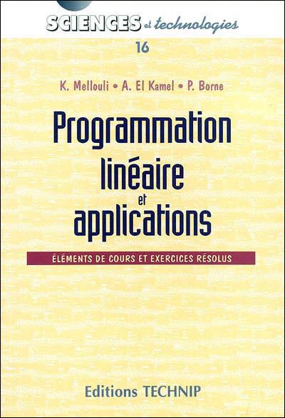 Programmation linéaire et applications