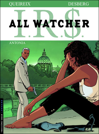 IRS - All watcher Tome 1 : Antonia