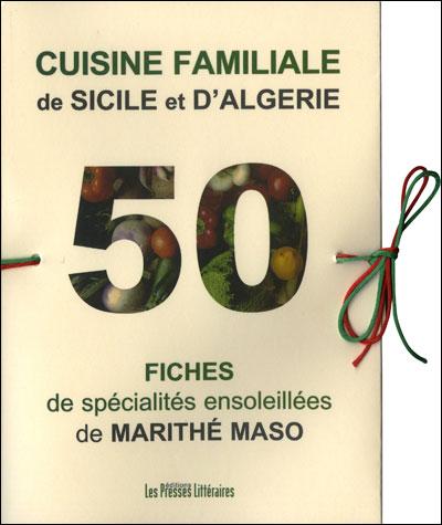 Cuisine familiale de Sicile et d'Algérie