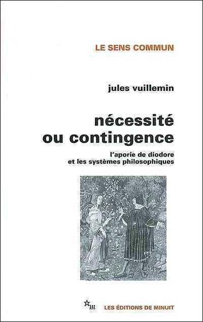 NECESSITE OU CONTINGENCE NED (LE SENS COMMUN)