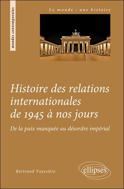 Histoire des relations internationales de 1945 à nos jours