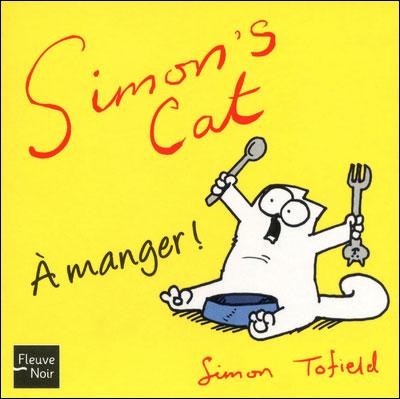 Simon's Cat -  : Simon's cat - A manger !