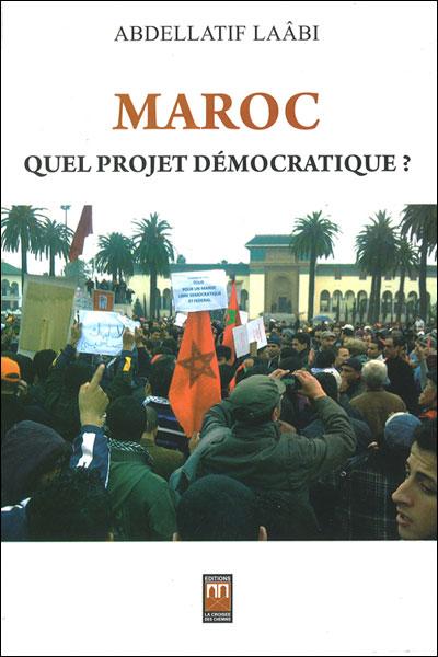 Maroc : quel projet démocratique ?